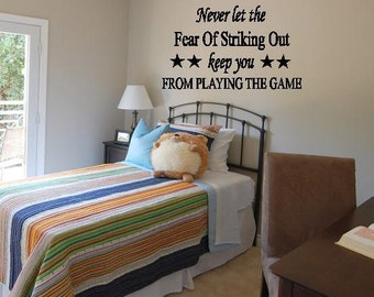 Wall Decal Never Let The Fear Of Striking Out Wall Lettering Vinyl Decal