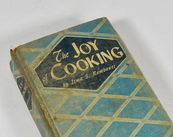 1943 Joy of Cooking Irma Rombauer Classic Cookbook Postwar World War II 1940s Cookbook