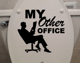 """My Other Office Toilet Seat Decal - Car/Truck/Home/Bathroom Decor (8"""" x 7.5"""")"""