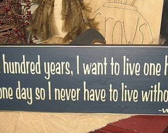 Winnie the Pooh Quote If You Live One Hundred Years Primitive Handpainted Wood Sign Kids Childrens Room Bedroom Nursery Wall Hanging