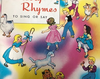 Vintage Book 1963 Old Fashioned Nursery Rhymes To Sing and Say Samuel Lowe Company Kenosha Wisconsin