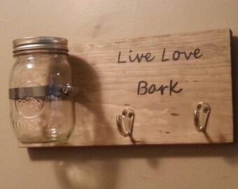 Dog leash & treat holder with mason jar  / live love bark / double leash hook / dog sign