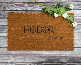 Hodor door mat,hodor gift for home,game of throne gift,inspire door mat,hodor engrave gift,hodor doorstop,welcome doormat,home decor mat