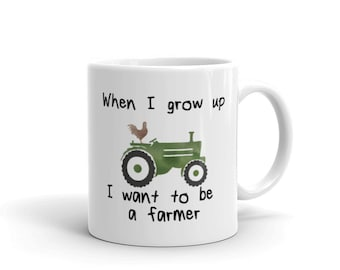Cute kids-When I Grow Up I want to be a farmer  11oz Mug with green tractor