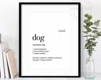 Dog Definition, Dog Dictionary Meaning, Dog Quote Art, PRINTABLE Wall Art, Dog Lover Gift, Typography Art, Home Decor, Digital Print Design