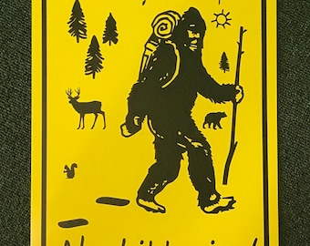 No Littering, Leave Nothing But Footprints Metal Sign.  Bigfoot Sasquatch Hiking Sign.