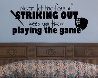 Baseball Wall Decal Never Let The Fear Of Striking Out Baseball Decal Base Ball Wall Decal Baseball Wall Decor Sports Removable Decorations