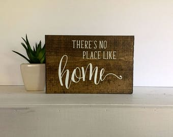 Theres no place like home sign, There's no place like home, Theres no place like home, wood signs, wooden signs, custom sign