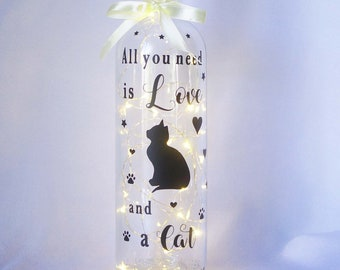 Cat Bottle Light, LED Light Bottle, Light up Wine Bottle, Cat Lovers Gift, All you need is Love and a Cat, Home Decor
