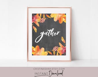 Gather Sign, Gather Printable, Fall Decor, Printable Art, Printable Fall Sign, Fall Printable Art, Chalkboard Gather Sign, Watercolor Leaves