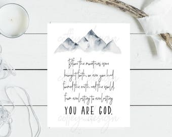 Printable, Psalm 90, Everlasting, You Are God, Hope, Grace, Digital Download, Mountain, Instant