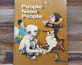 People Need People, 1973, vintage school book, vintage kids book
