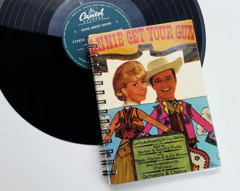 Annie get your gun, Up-cycled Vinyl Album cover Notebook
