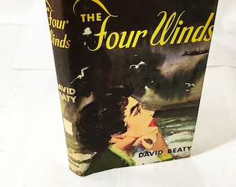 The Four Winds by David Beaty. Vintage book circa 1955. Beautiful love story. Pulp fiction hardback novel. Air sea rescue. Book decor 1950s