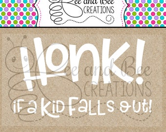 Honk if you a kid falls out SVG & PNG files