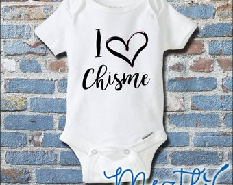 I Love Chisme Onesie® | Spanish Onesies® | Hip Hop Baby Clothes | Unisex Bodysuit | Baby Shower Gift | Unique Baby Clothes | Rap Music