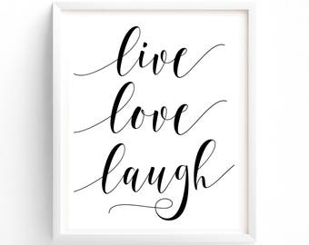 Printable, Live Love Laugh, Inpsirational Quote wall art typography