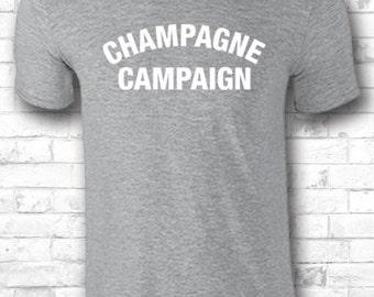 Champagne Campaign t shirt Champagne Bachelorette Shirt Champagne Shirt Bridesmaid Gift Wedding Day Shirts Custom Shirt 427