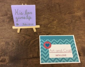 His love gives life mini canvas with easel