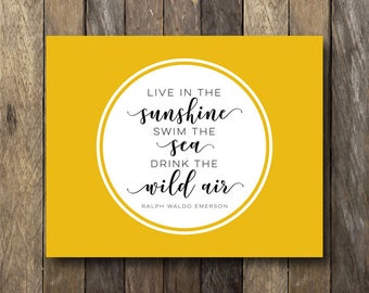 Drink the Wild Air - Inspirational Quote - Instant Download Printable - Digital Art Print - Drink the Wild Air Print - Inspirational Prints
