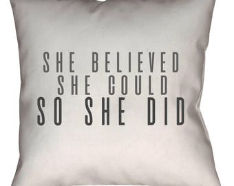 She Believed She Could So She Did- Throw Pillow