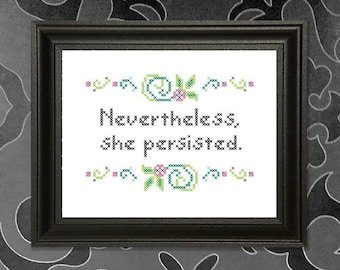 Nevertheless, she persisted Cross-stitch Pattern