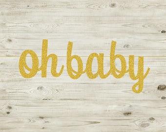 Oh Baby Banner - Baby Shower Banner - Baby Shower Decorations - Gender Reveal Party - Gender Reveal Banner - Baby Sprinkle - Oh Baby Decor