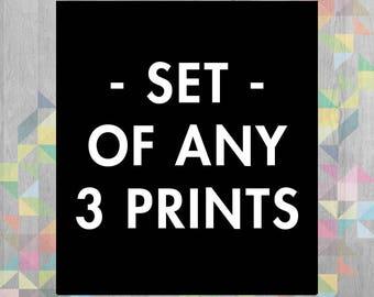 Set of 3 prints - Choose Any 3 in the Shop  - Wall Decor - Art Print  - Digital Print  - Printmaking - Wall Art