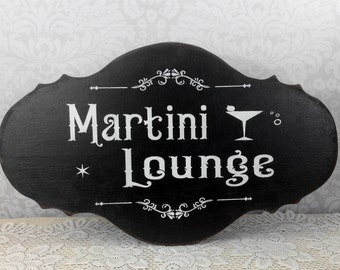 Martini Lounge bar sign, hand painted wooden pub, tavern sign, cocktail lounge decor, bar decor, man cave sign, cocktail sign, mom lounge