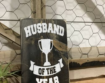 Husband of the Year Award - Gift for Husdand - Gift for Groom - Anniversary Gift - Birthday Gift for Him - Rustic Sign for Man