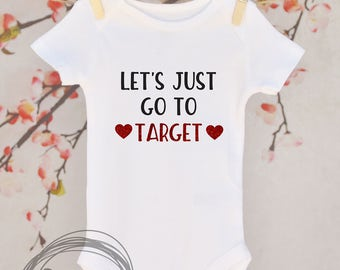 Let's Just Go To Target // Baby Apparel, Toddler Shirts, Trendy Baby Clothes, Cute Baby Clothes, Baby and Toddler Clothes