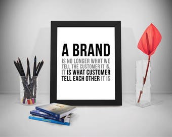 A Brand Is No Longer What We Tell The Customer It Is, Office Decor, Office Wall Art, Office Gift, Office Art, Office Wall Decor