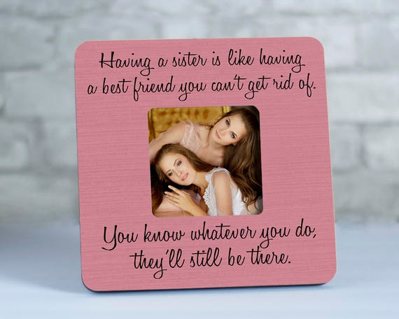 Sister Picture Frame, Gift for Sister, Sister Quote Frames, Custom ...