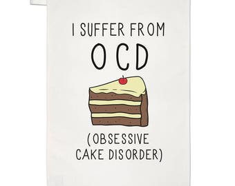 Obsessive Cake Disorder OCD Tea Towel Dish Cloth