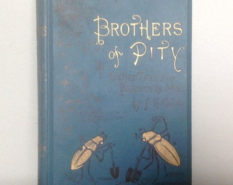 Antique Children's Book. 1884. Brothers of Pity by J.H.Ewing.