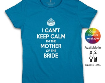 Mother of the Bride gift, Brides Mom Keep Calm Shirt Mom of The Bride Wedding Party Shirt Brides Mother Gift Wedding Engagement Announcement