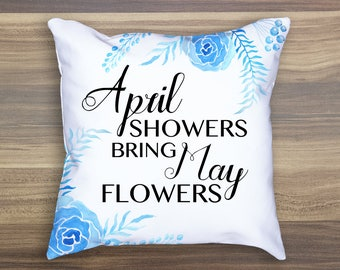 April Showers Bring May Flowers Easter Throw Pillow Spring Throw Pillow Square Pillow Home Decor
