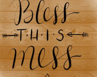 Bless this mess!