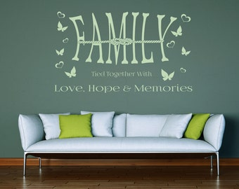 Family tied together with love, hope and memories,  wall decal, vinyl sticker, house decoration, spring, redecoration