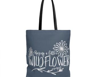 Raising A Little Wildflower Tote Bag Mom Gift Mom Of Girls Raising Girls Diaper Bag Baby Shower Girl Mom Mothers Day Gift