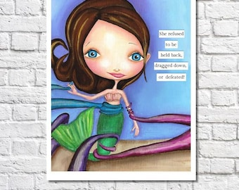 Motivational Mermaid Art Print Cute Big Eyed Mermaid Octopus Picture Sea Creatures Art Inspirational Anti-Bullying Quote Tween Room Poster