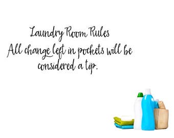 Laundry Room Rules - All change left in pockets will be considered a tip! Vinyl  sc 1 st  Etsy & Changing room | Etsy