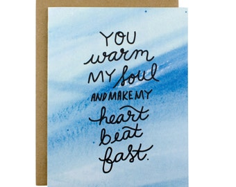 Romantic Card - Sweet Love Card - You Warm My Soul - Watercolor