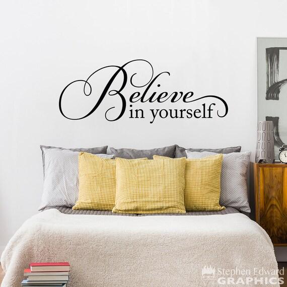 Believe in Yourself Wall Decal Believe Wall Art Believe