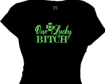 One Lucky Bitch St. Patty Day Shirts, Irish Drinking Quotes T-Shirt Saying Message Plus Size Clothing T Shirt Funny Shirts One Tough Cookie