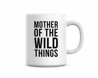 wild things mug,crazy kids mug, tea mug for mom, coffee mug for mom,funny saying on mug, mother's day gift, cute saying on mug, cheap gift
