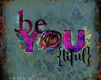 Be YOU{tiful}  *BE YOU* whimsical colorful art on canvas
