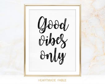 Good Vibes Only Quote Calligraphy Typographic Inspirational Watercolor Wall Art Room Decor Print Poster Printable Digital Instant Download