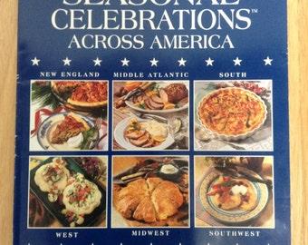 Seasonal Celebrations Across America  Vintage Cookbook