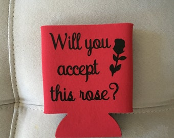 Will you accept this rose? Can Cooler/Can Coolie/Bachelorette/Bachelor!